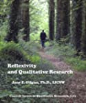 Reflexivity and Qualitative Research...