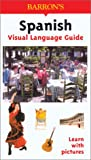 Spanish Visual Language Guide (Visual Language Guides)
