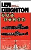 Spy Story. Len Deighton (0007458363) by Deighton, Len