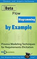 Data Flow Diagramming by Example Front Cover