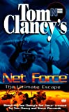Net Force 00: The Ultimate Escape (0425169391) by Clancy, Tom