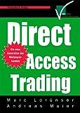 Direct Access Trading Die neue Generation des Wertpapierhandels