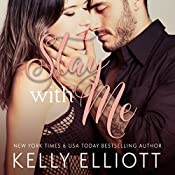 Stay with Me | Kelly Elliott