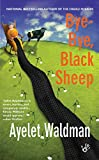 Bye-Bye, Black Sheep: A Mommy-track Mystery