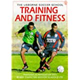 Training and Fitness (Soccer School)by Jonathan Miller