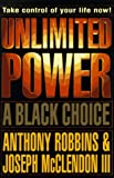 Unlimited Power: A Black Choice (0684824361) by Anthony Robbins
