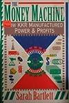 Money Machine: How Kkr Manufactured P...