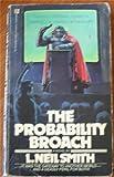 The Probability Broach (034528593X) by L. Neil Smith