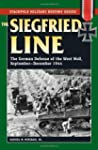 Siegfried Line: The German Defense of...