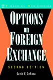 David F. DeRosa Options on Foreign Exchange (Wiley Series in Financial Engineering)