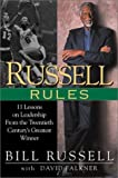 Russell Rules: 11 Lessons on Leadership from the Twentieth Century's Greatest Winner (0525945989) by Bill Russell