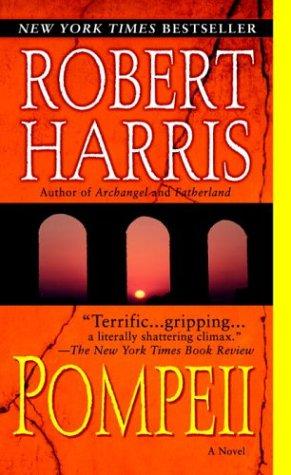 Pompeii: A Novel, ROBERT HARRIS