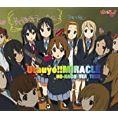 TVアニメ「けいおん!!」オープニングテーマ Utauyo!!MIRACLE(通常盤)