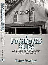 Boondocks Blues: A Coming Of Age Memoir Of Brotherhood