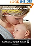 Depression in New Mothers: Causes, Co...