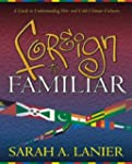 Foreign to Familiar: A Guide to Under...
