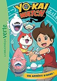Yo-kai Watch 05 - Un appétit d'ogre !