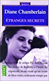 echange, troc Diane Chamberlain - Etranges secrets