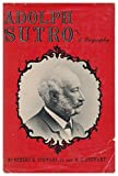 img - for Adolph Sutro: A Biography book / textbook / text book