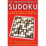 The Mammoth Book of Sudoku: 400 New Puzzles - The Biggest and Best Collection of Sudoku Ever ~ Nathan Haselbauer