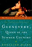 Guenevere, Queen of the Summer Country (Guenevere Novels) (0609806505) by Miles, Rosalind