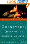 Guenevere, Queen of the Summer Countr...
