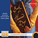 Book of a Thousand Days (       UNABRIDGED) by Shannon Hale Narrated by Chelsea Mixon