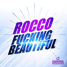 Rocco-Fucking Beautiful