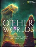 Other Worlds: The Solar System And Beyond (0792274911) by James Trefil