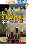 Ruling Elite of Singapore, The: Netwo...