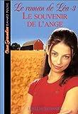echange, troc Lurlene McDaniel - Le Roman de Léa, tome 3 : Le Souvenir de l'ange