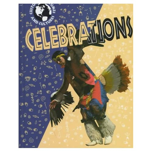 Celebrations (Customs, Costumes, and Cultures) Jerry Craven