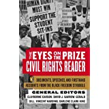 The Eyes on the Prize - Civil Rights Reader: Documents, Speeches and Firsthand Accounts from the Black Freedom Fighters, 1954-1990by Clayborne Carson