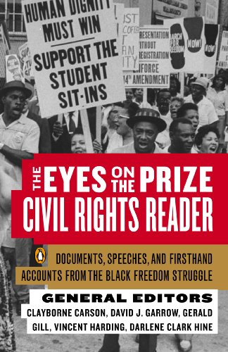 The Eyes on the Prize Civil Rights Reader: Documents,...