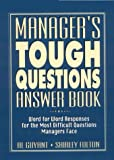 img - for Manager's Tough Questions Answer Book book / textbook / text book