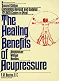 The Healing Benefits of Acupressure: Acupuncture Without Needles (Keats Original Health Book) (0879835362) by F. M. Houston