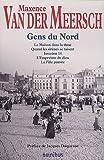 echange, troc Jean van der Meersch - Gens du Nord : La maison dans la dune ; Quand les sirènes se taisent ; Invasion 14 ; L'Empreinte du dieu ; La Fille pauvre