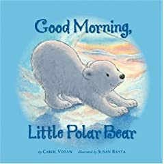 Good Morning Little Polar Bear