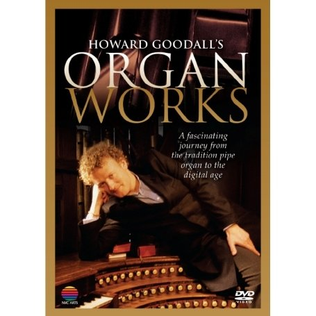 HOWARD GOODALL'S ORGAN WORKS [IMPORT ANGLAIS] (IMPORT) (DVD)