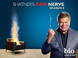 Shatner's Raw Nerve Season 3 [HD]