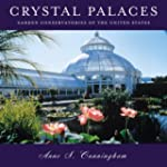 Crystal Palaces: Garden Conservatorie...