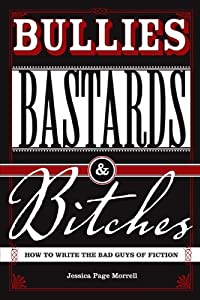 "Cover of ""Bullies, Bastards And Bitches: ..."