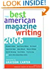 The Best American Magazine Writing 2006 (Columbia Contemporary American Religion Series)