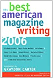 Asme The Best American Magazine Writing 2006 (Columbia Contemporary American Religion Series)