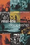 REAL LIFE DISCIPLESHIP by PUTMAN JIM (2010) Hardcover