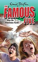 18: Five On Finniston Farm (Famous Five)