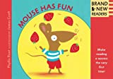 Mouse Has Fun Big Book: Brand New Readers