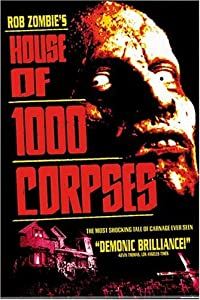 "Cover of ""House of 1,000 Corpses"""