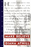 Make Believe: A True Story