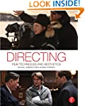 Directing: Film Techniques and Aesthe...